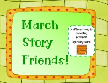 March Story Friends Add-on writing prompts!