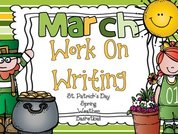 March  Work On Writing Packet {St Patrick's Day, Spring, B