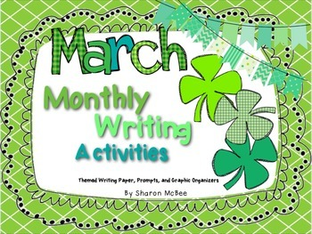 March Writing Activities Bundle: Prompts, Graphic Organize