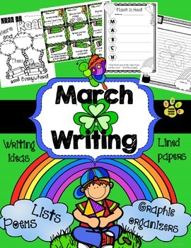 March NO PREP Writing (Graphic Organizers, Prompts, Lists,