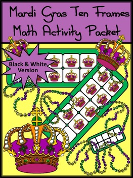Mardi Gras Activities: Mardi Gras Crowns Ten Frames Math C