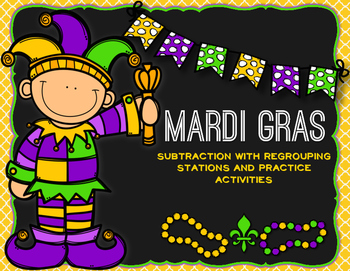 Mardi Gras Subtraction with Regrouping Activities and Prac