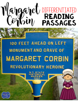 Margaret Corbin Differentiated Reading Passages & Questions
