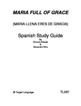 Maria Full of Grace-Spanish Study Guide