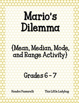 Mario's Dilemma {Mean, Median, Mode, and Range Activity}