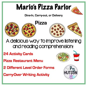 Mario's Pizza Parlor: A Listening and Reading Comprehensio