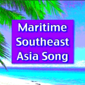 Maritime Southeast Asia Song by Kathy Troxel