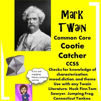 Mark Twain Common Core Cootie Catcher