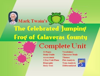 Mark Twain:  The Celebrated Jumping Frog of Calaveras Coun