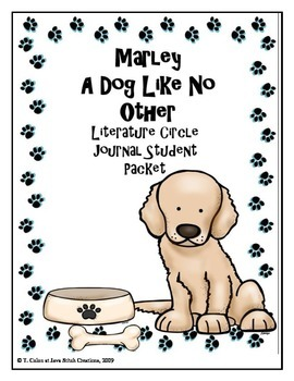 Marley A Dog Like No Other Literature Circle Journal Stude