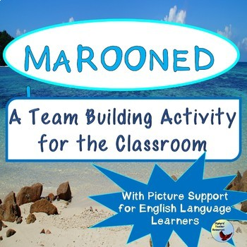 Marooned! A Team Building Exercise Great for ESL SPED