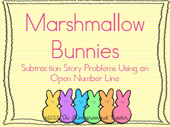"""Marshmallow Bunnies"" Subtraction Story Problems on an Ope"
