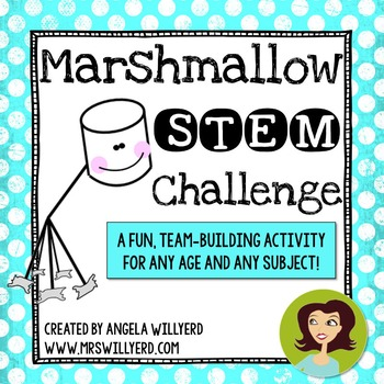 Marshmallow Challenge - STEM and Team Building Activity -