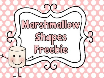 Marshmallow Shapes Fun:  A Freebie from...You Better Shape