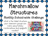 Marshmallow Structures ~ Monthly School-wide Science Chall