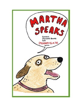 Martha Speaks - Classic Picture Books for Primary GATE
