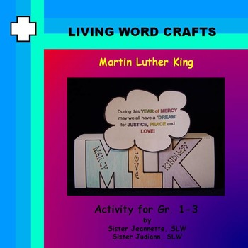 Martin Luther King 3D Activity for Gr.1 to 3