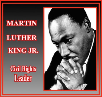 Martin Luther King: Civil Rights Leader