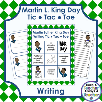 Martin Luther King Day Writing - Tic Tac Toe