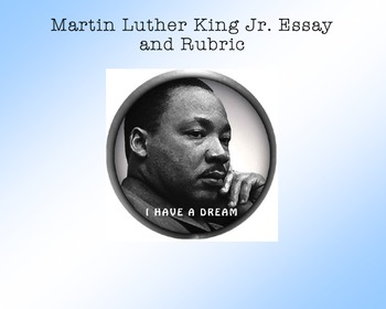 Martin Luther King Essay, Rubric, and Vocabulary Sheet