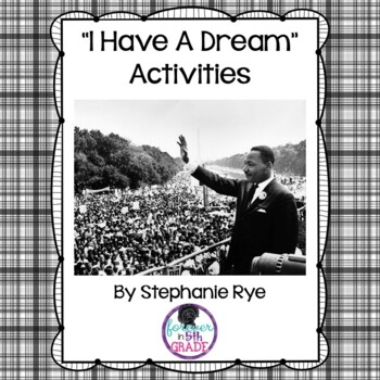 """Martin Luther King -""""I Have a Dream""""- Activities"""