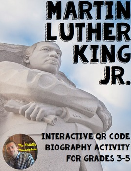 Martin Luther King Interactive QR Code Biography Activity