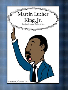 Martin Luther King, Jr. Activities and Printables