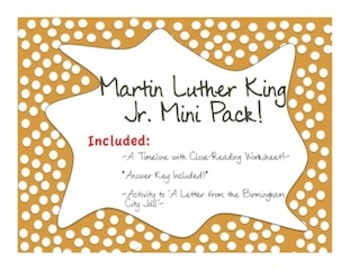 Martin Luther King Jr.: *TWO* Assignments! Timeline and *T