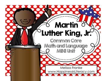 Martin Luther King, Jr: Common Core Math and Language Mini Unit