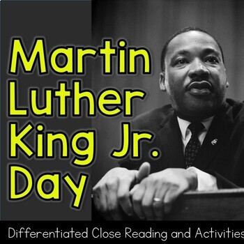 Martin Luther King Jr. Day Close Reading Packet