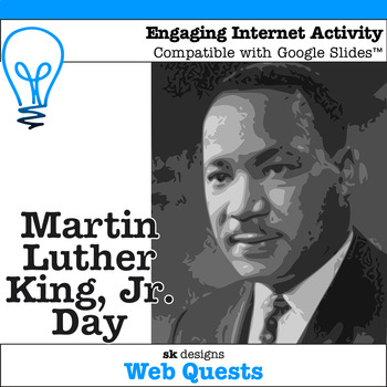 Martin Luther King, Jr. Day WebQuest