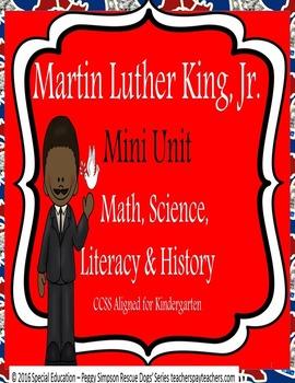 Martin Luther King, Jr. ELA/Math/Science/SS CCSS Kindergar