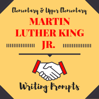 """Martin Luther King Jr. """"I Have A Dream"""" Writing Prompts"""