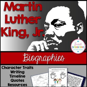 MARTIN LUTHER KING, JR. - Biography Study With Graphic Org