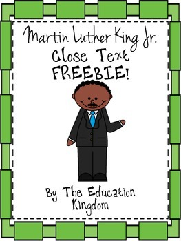 Martin Luther King Jr. MLK  Close Text Freebie!
