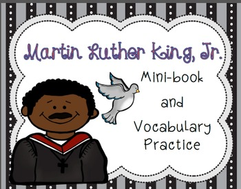 Martin Luther King, Jr. Mini Book & Vocabulary Practice