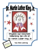 Martin Luther King, Jr : Projects and Activities