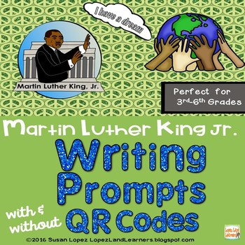 Martin Luther King Jr. QR Code Writing Prompts