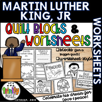 Martin Luther King, Jr. Quilts (and Worksheet)