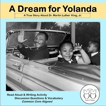 Martin Luther King, Jr. Close Reading and Writing Activity