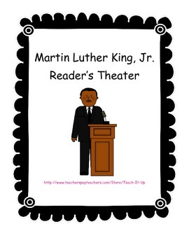Martin Luther King, Jr. Reader's Theater