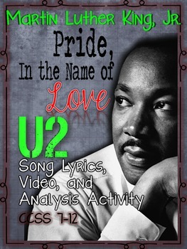 "MARTIN LUTHER KING, JR., U2's ""PRIDE, IN THE NAME OF LOVE,"
