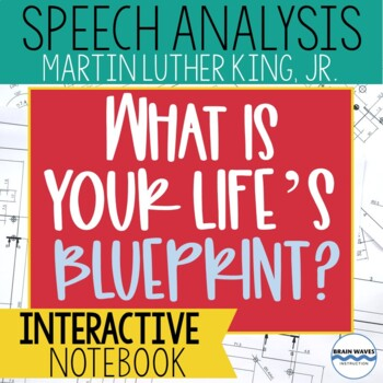 """""""What Is Your Life's Blueprint?"""":  Martin Luther King, Jr."""