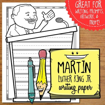 Martin Luther King Jr Writing Paper FREEBIE
