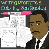 MLK Day Writing Prompt Templates and Coloring Quotes