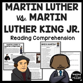 Martin Luther vs. Martin Luther King, Jr. Reading Comprehe