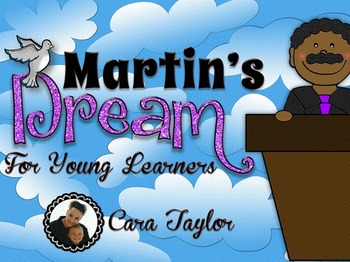 Martin's Dream for Young Learners ~ Martin Luther King Jr.