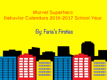 Marvel Superhero Behavior Calendars 2016-2017 School Year