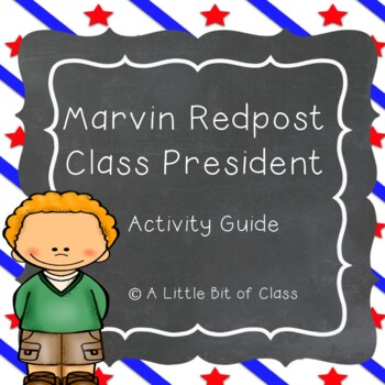 Marvin Redpost Class President Activity Guide