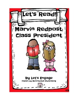 Marvin Redpost Class President:  Let's Read! (Reading Resp
